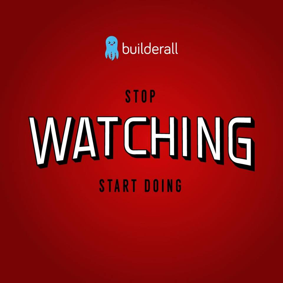 Stop Watching And Start Doing
